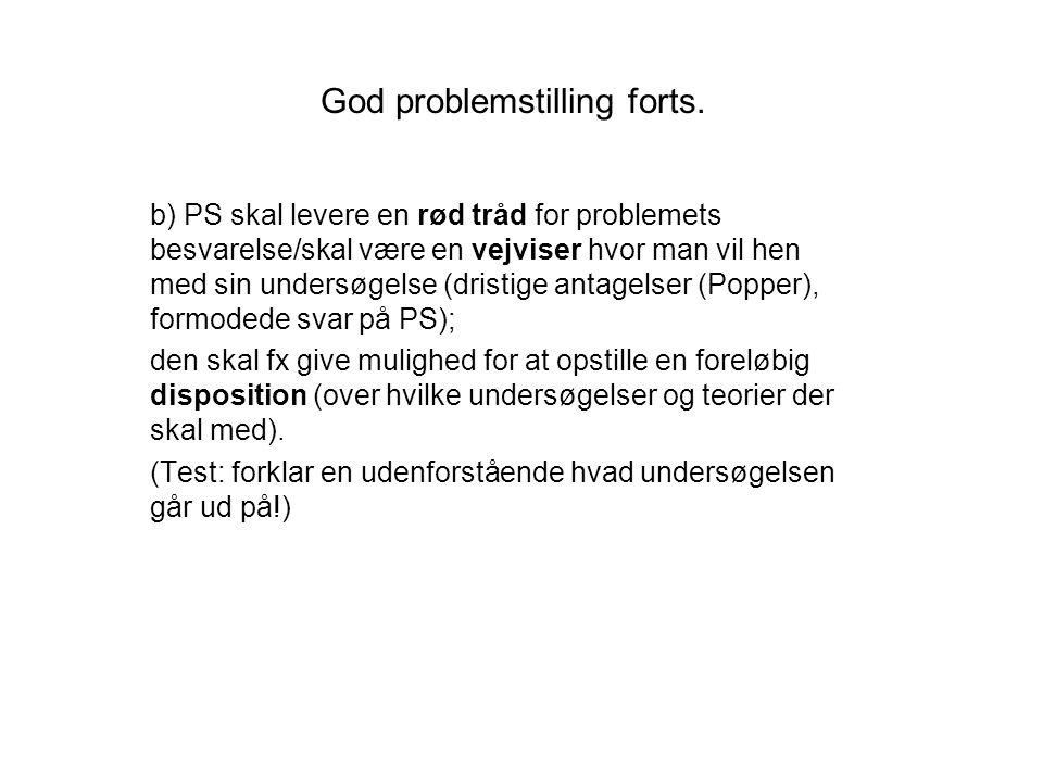 God problemstilling forts.