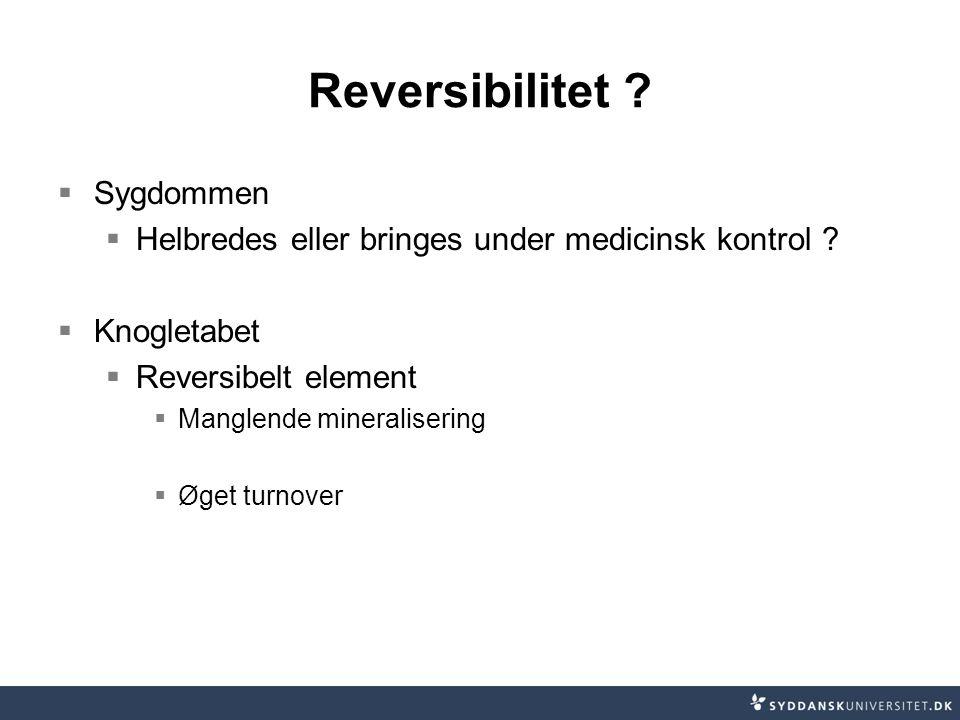 Reversibilitet Sygdommen