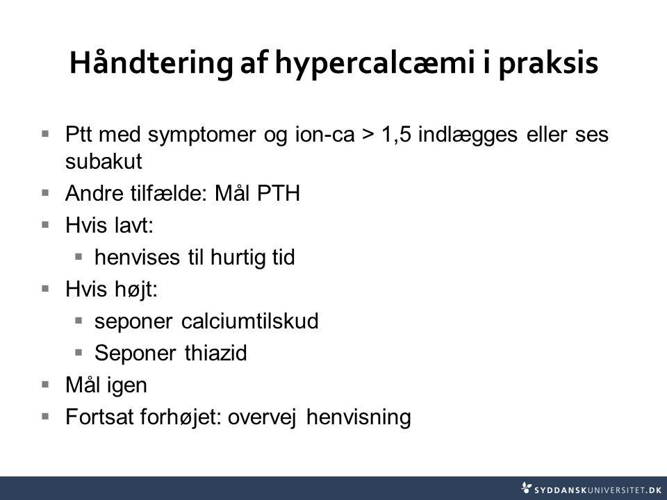 Håndtering af hypercalcæmi i praksis