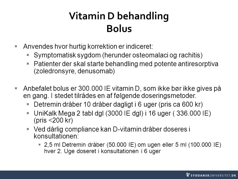 Vitamin D behandling Bolus