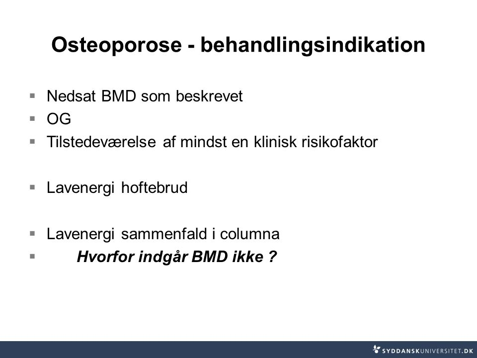 Osteoporose - behandlingsindikation