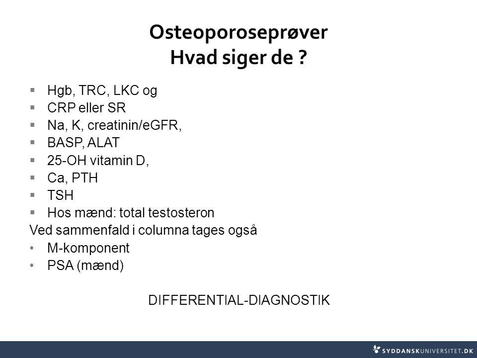 Osteoporoseprøver Hvad siger de