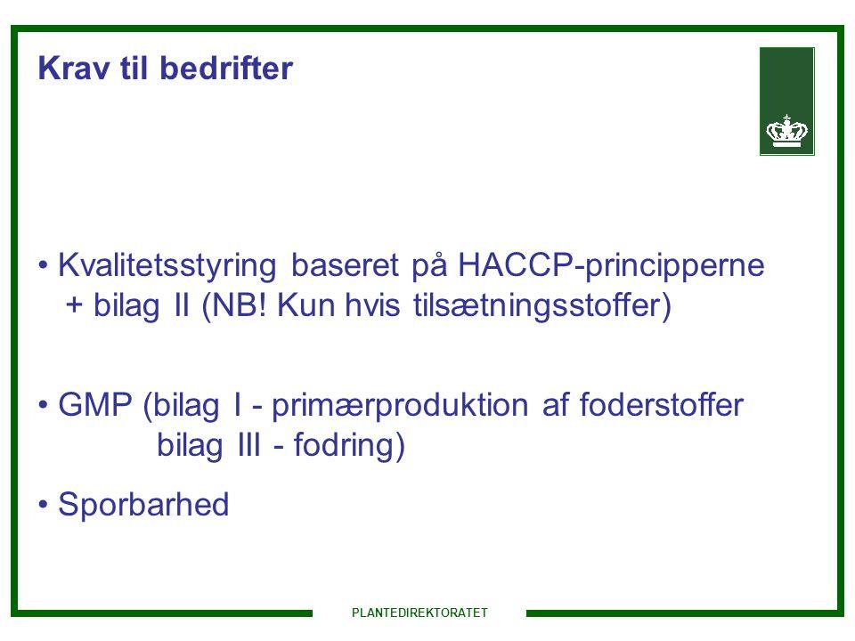 GMP (bilag I - primærproduktion af foderstoffer bilag III - fodring)