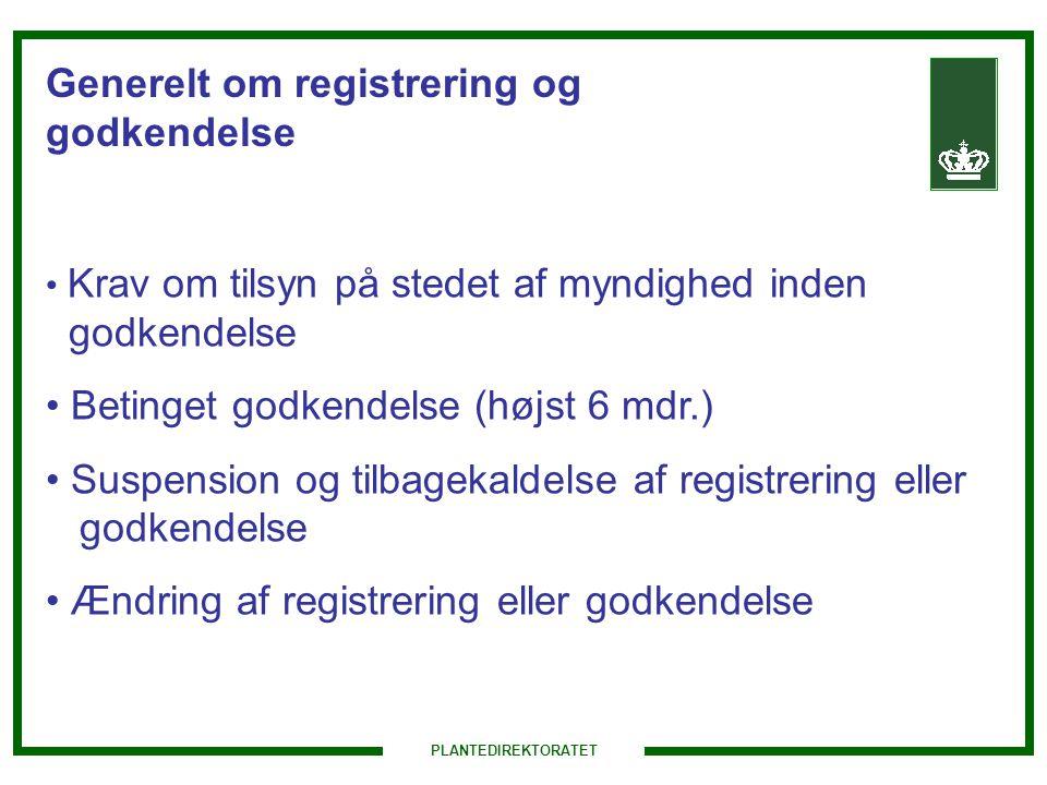 Generelt om registrering og godkendelse