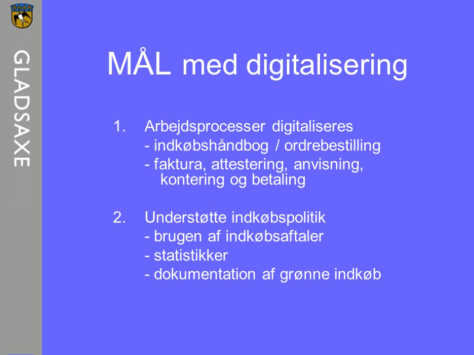 MÅL med digitalisering