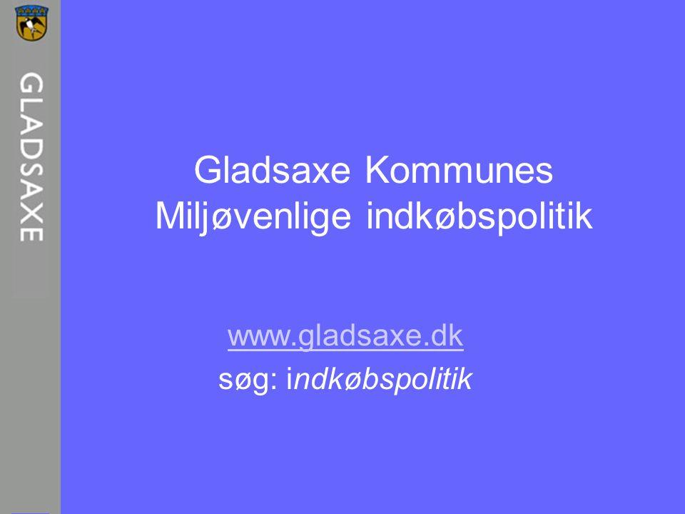 Gladsaxe Kommunes Miljøvenlige indkøbspolitik