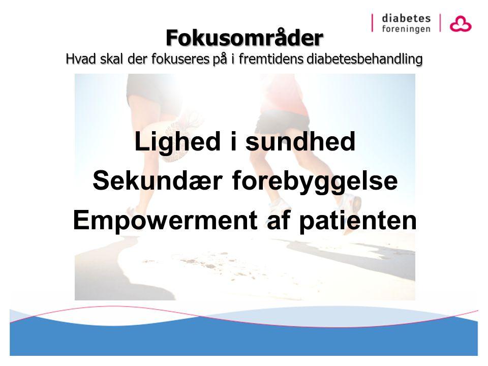 Sekundær forebyggelse Empowerment af patienten