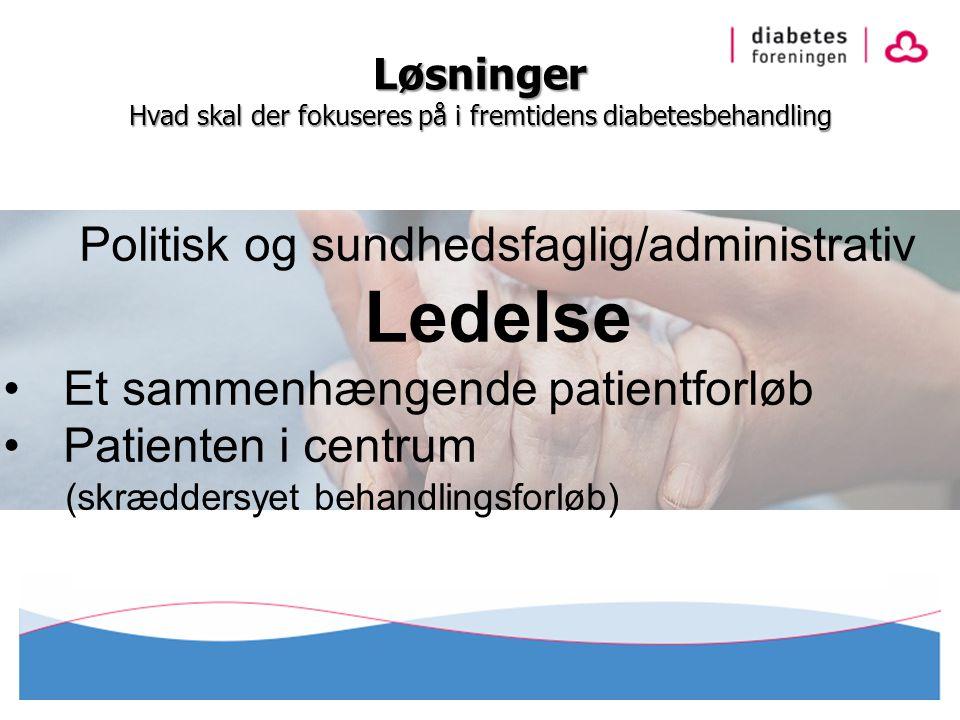 Løsninger Hvad skal der fokuseres på i fremtidens diabetesbehandling