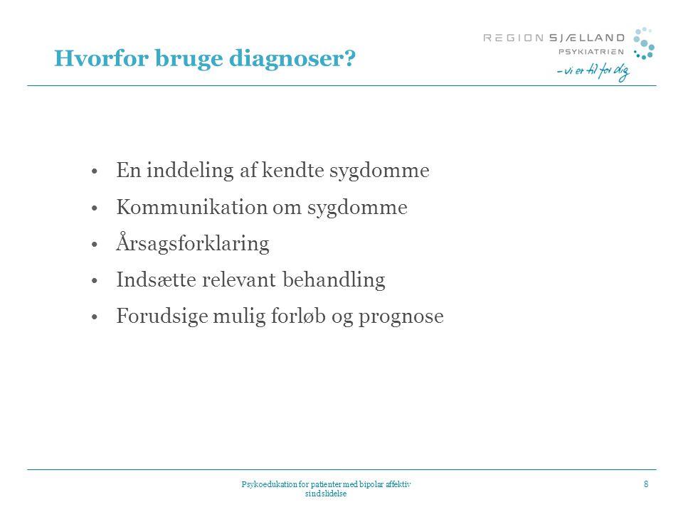 Hvorfor bruge diagnoser