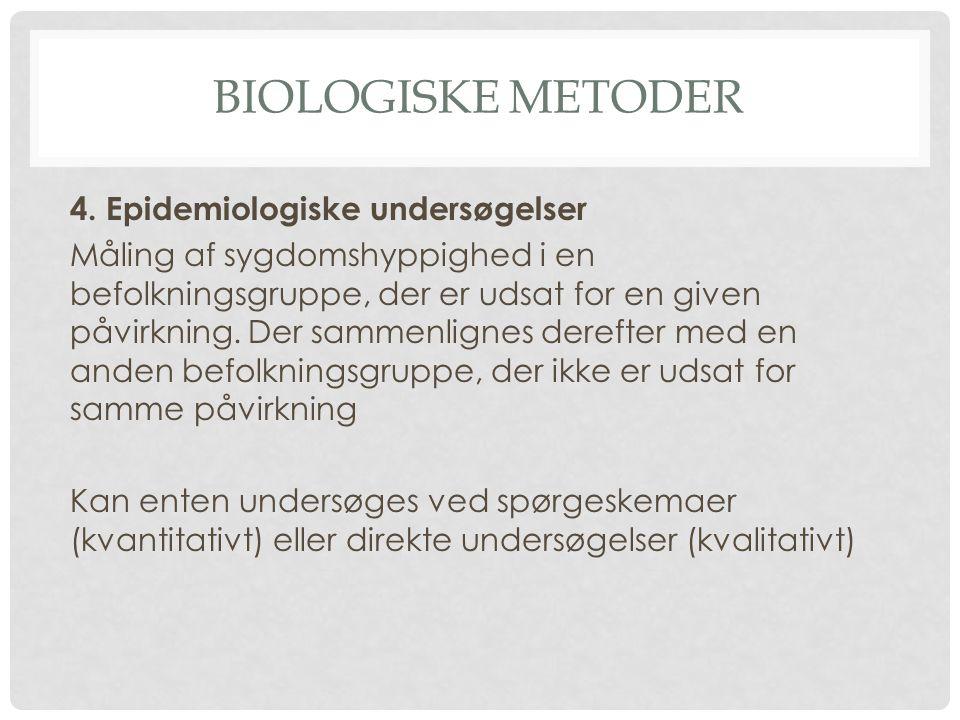 Biologiske metoder