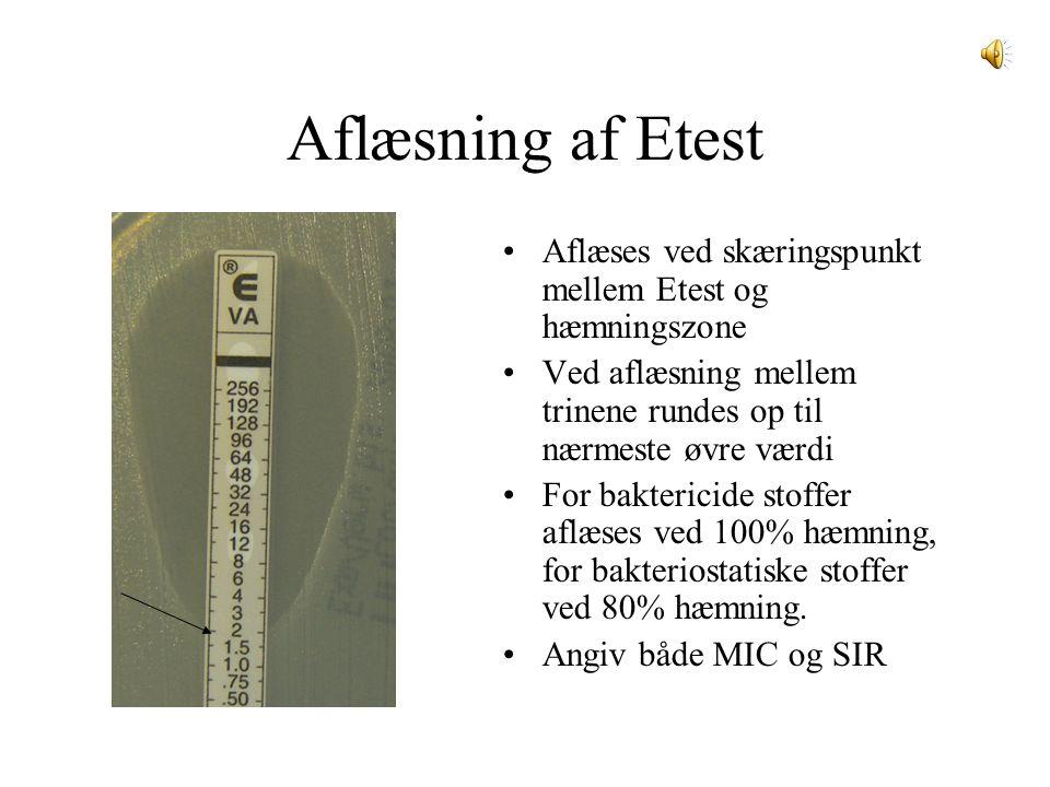Aflæsning af Etest Aflæses ved skæringspunkt mellem Etest og hæmningszone. Ved aflæsning mellem trinene rundes op til nærmeste øvre værdi.