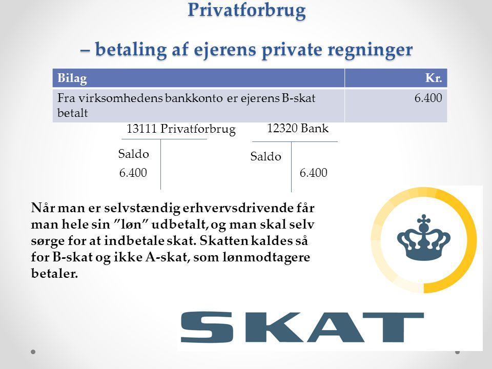 Privatforbrug – betaling af ejerens private regninger