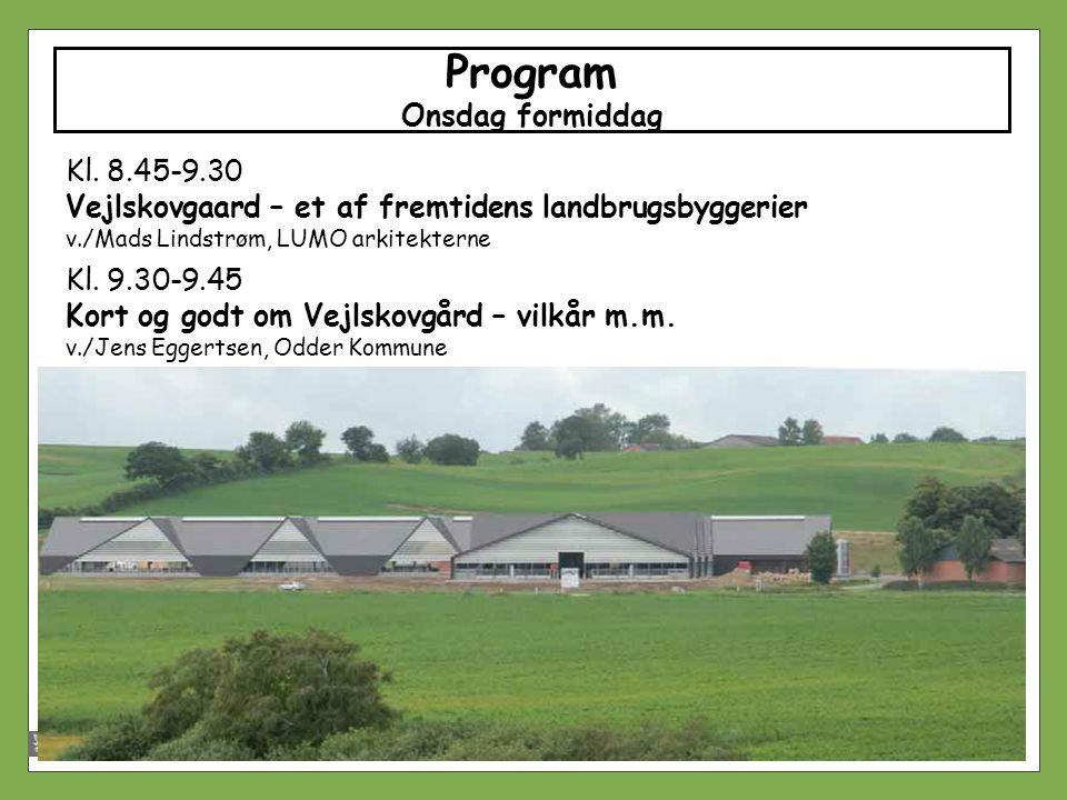 Program Onsdag formiddag Kl. 8.45-9.30