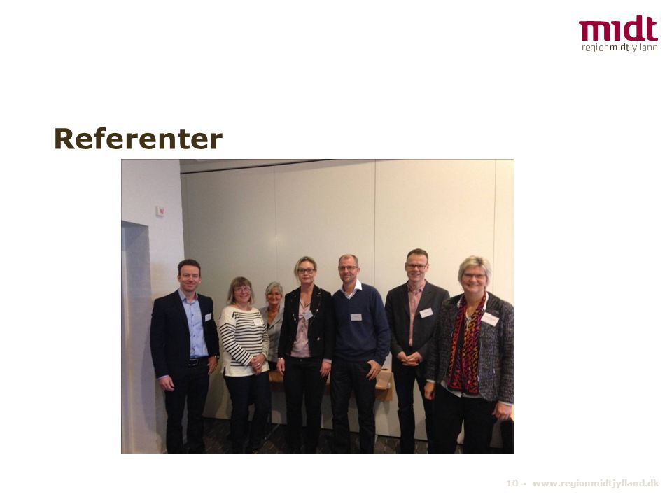 Referenter 10 ▪ www.regionmidtjylland.dk