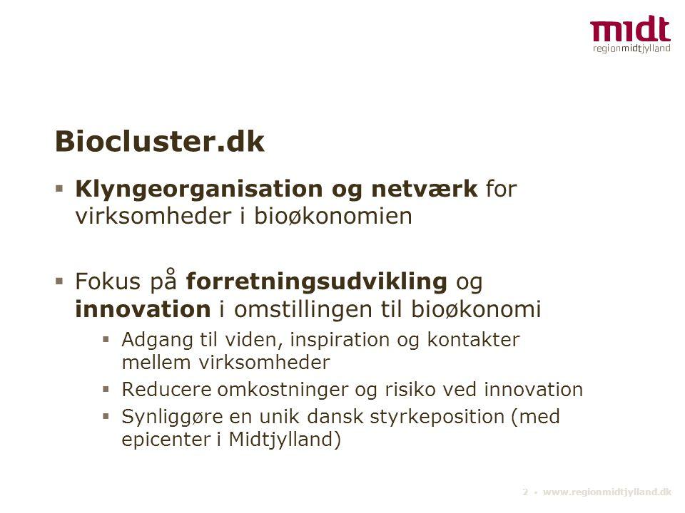 Biocluster.dk Klyngeorganisation og netværk for virksomheder i bioøkonomien.
