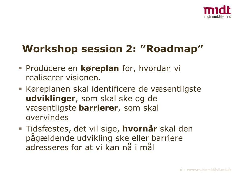 Workshop session 2: Roadmap