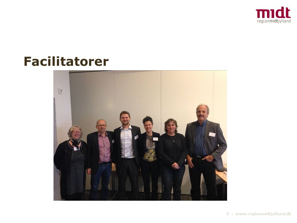Facilitatorer 9 ▪ www.regionmidtjylland.dk