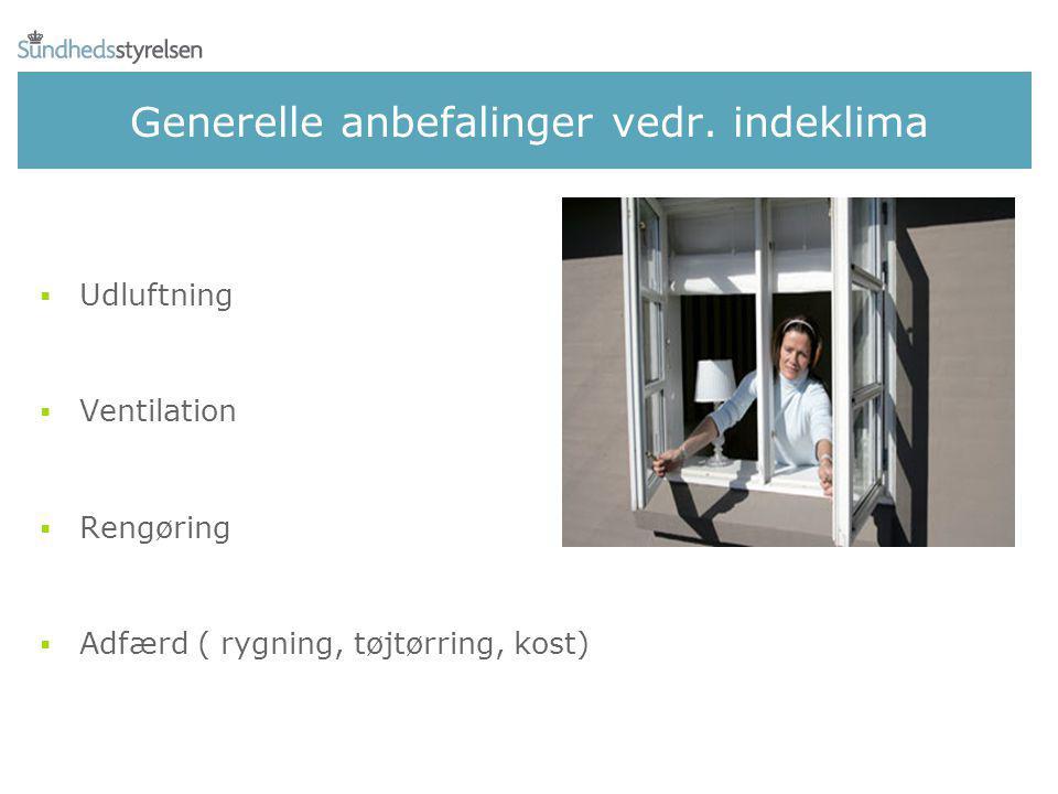 Generelle anbefalinger vedr. indeklima