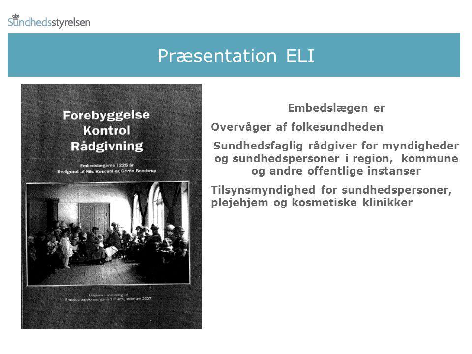 Præsentation ELI Embedslægen er Overvåger af folkesundheden