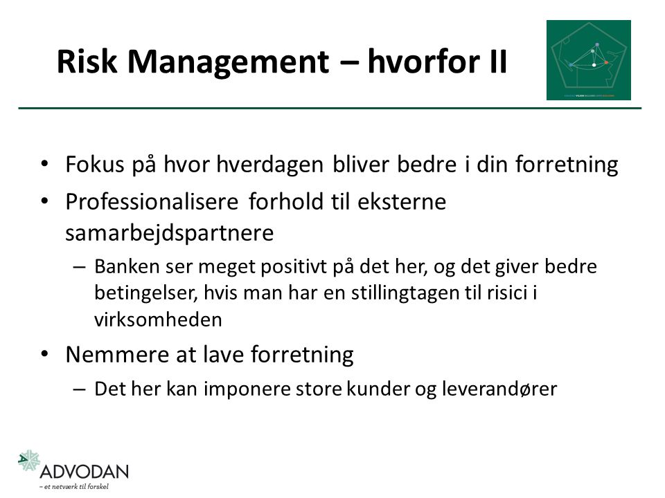 Risk Management – hvorfor II
