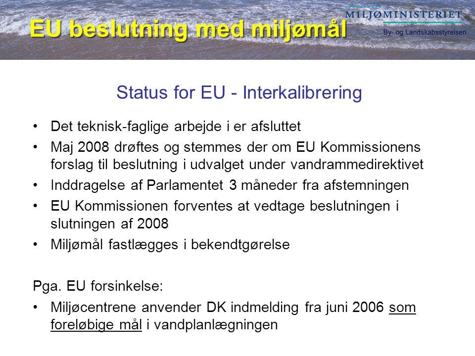 Status for EU - Interkalibrering