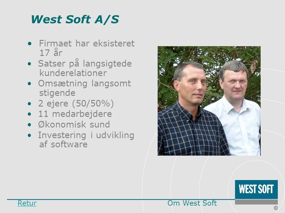 West Soft A/S Firmaet har eksisteret 17 år