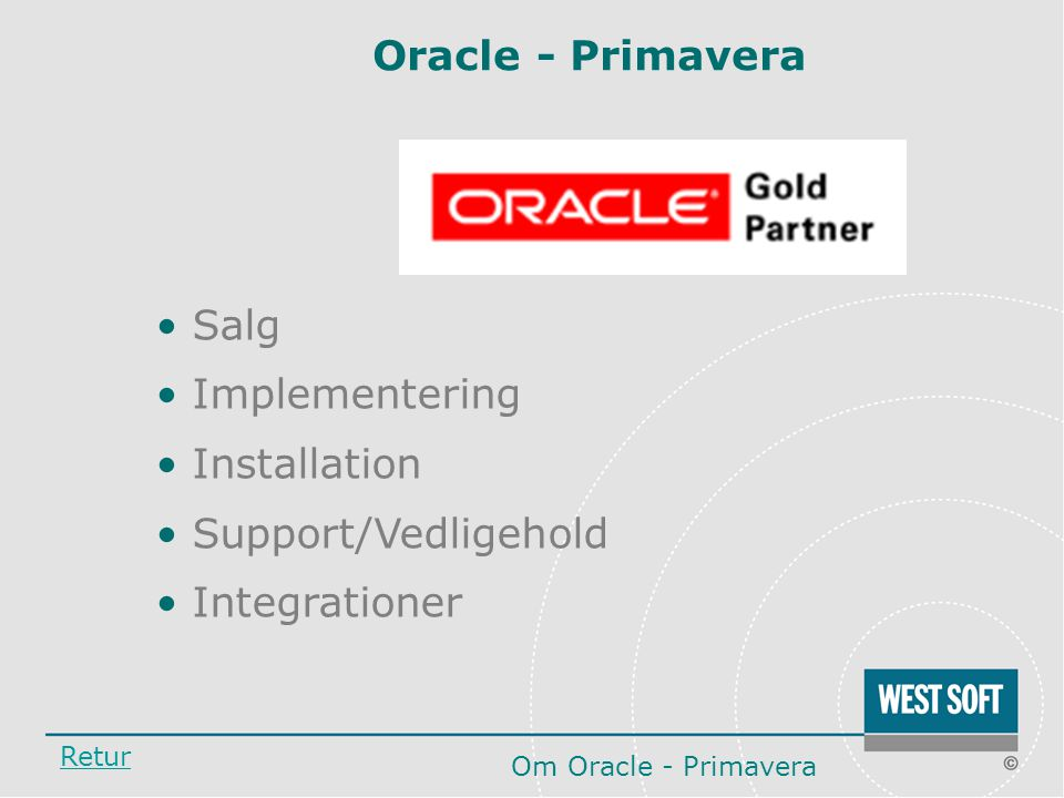 Oracle - Primavera Salg Implementering Installation