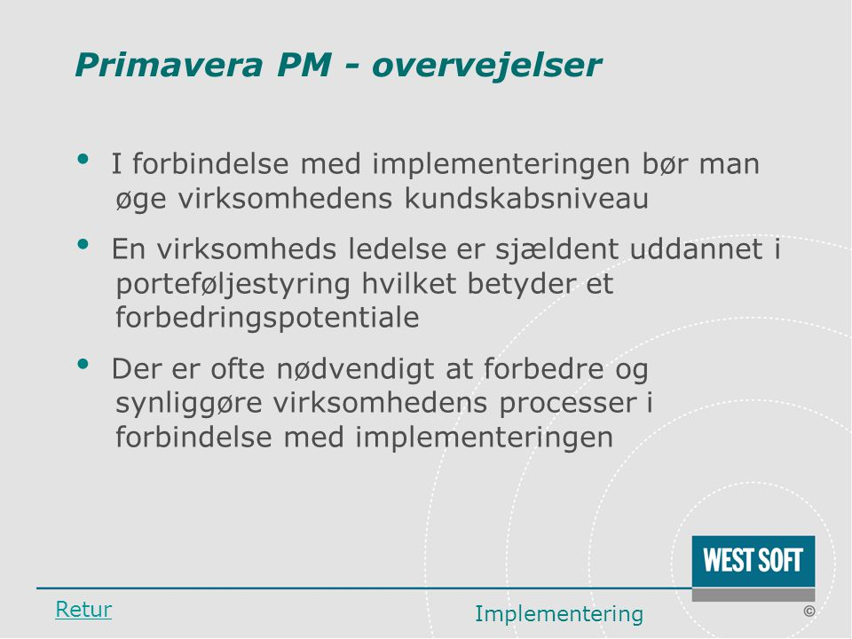 Primavera PM - overvejelser