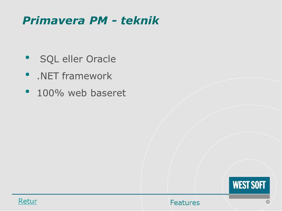 Primavera PM - teknik SQL eller Oracle .NET framework 100% web baseret