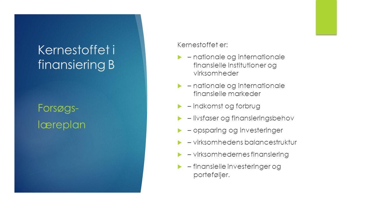Kernestoffet i finansiering B