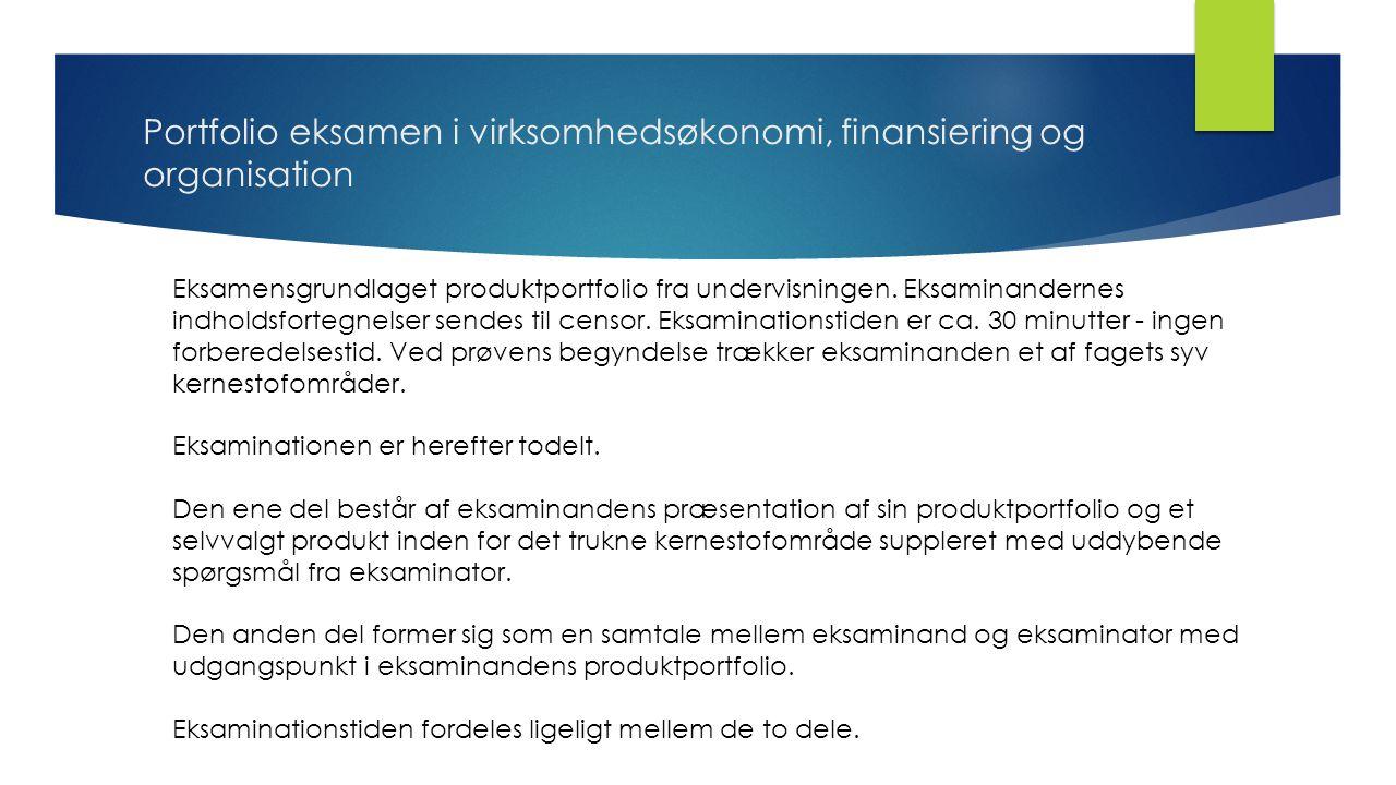 Portfolio eksamen i virksomhedsøkonomi, finansiering og organisation