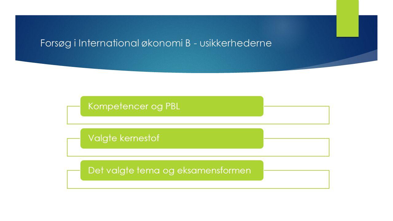 Forsøg i International økonomi B - usikkerhederne
