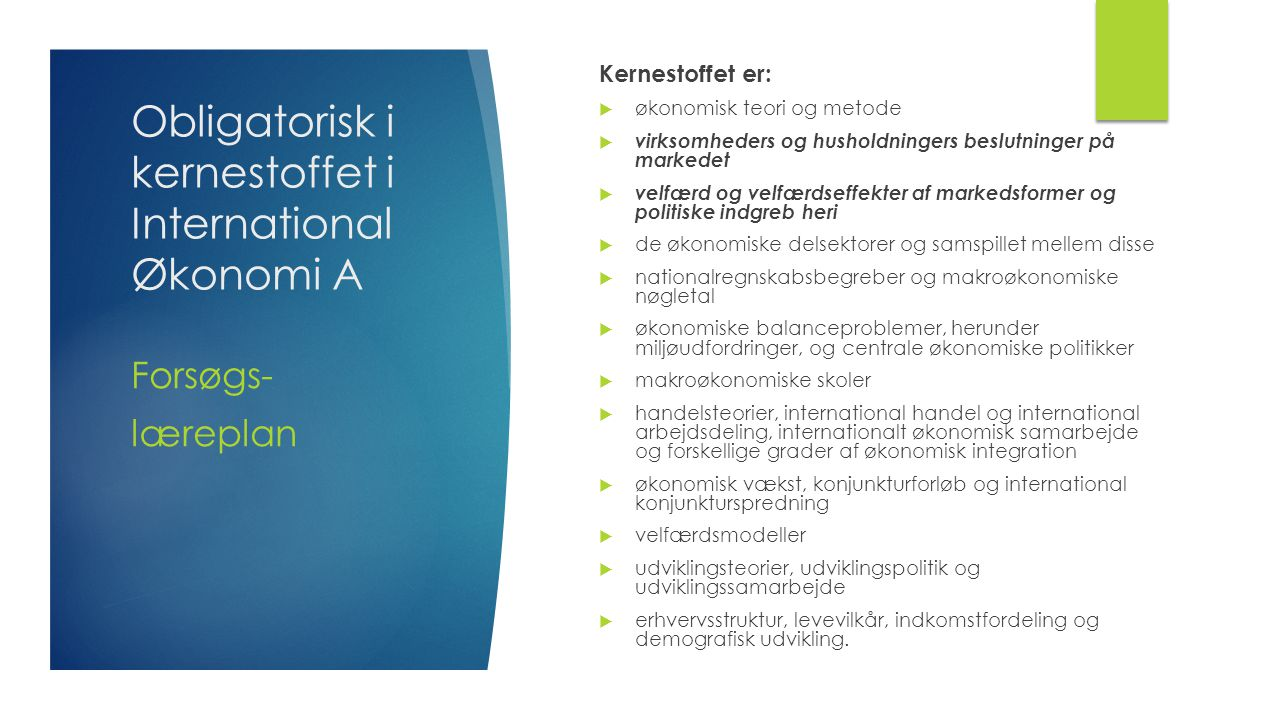 Obligatorisk i kernestoffet i InternationalØkonomi A