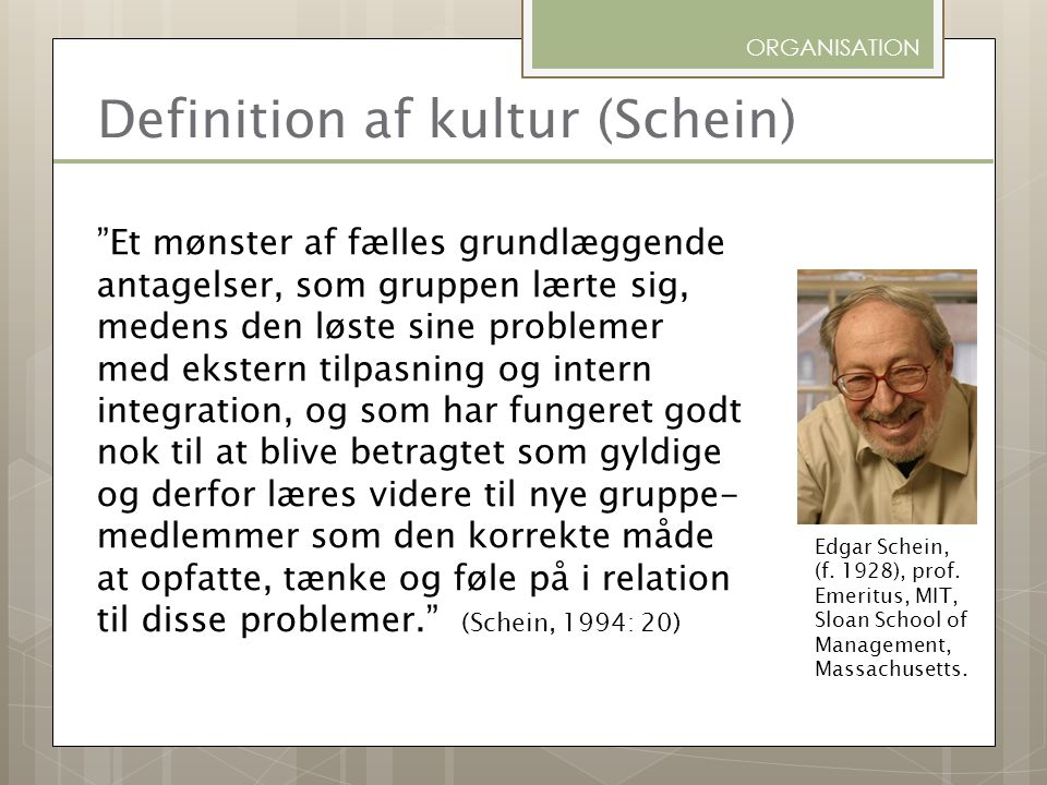 Definition af kultur (Schein)
