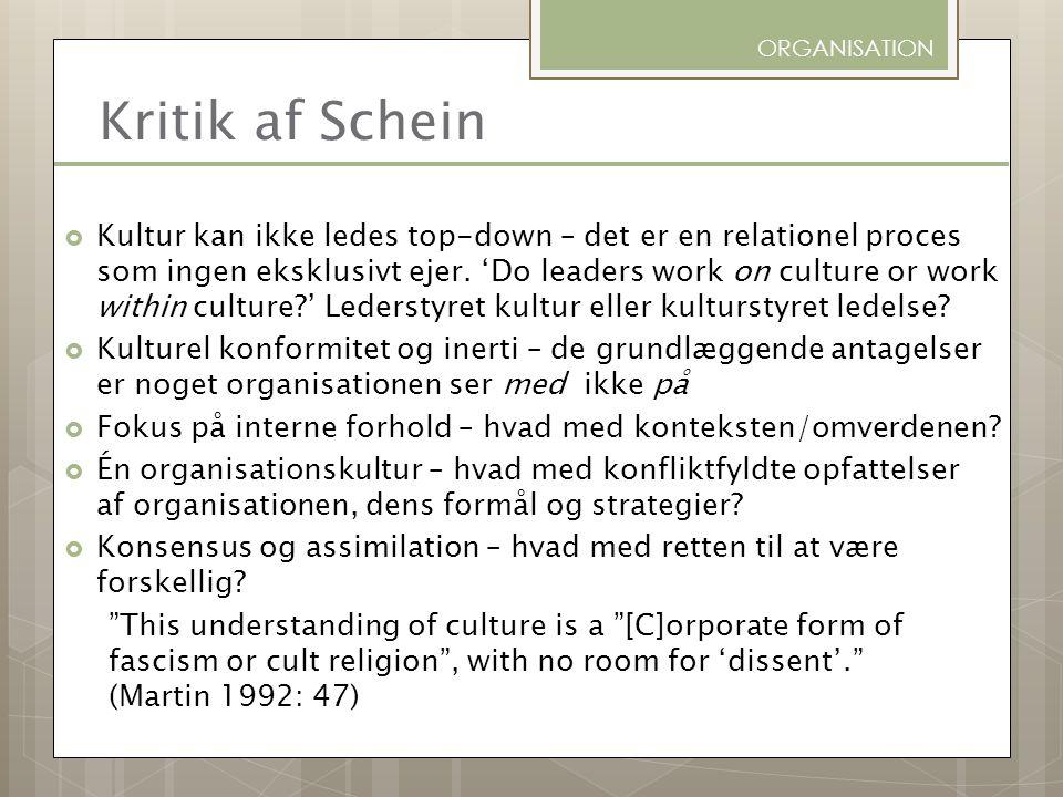 ORGANISATION Kritik af Schein.