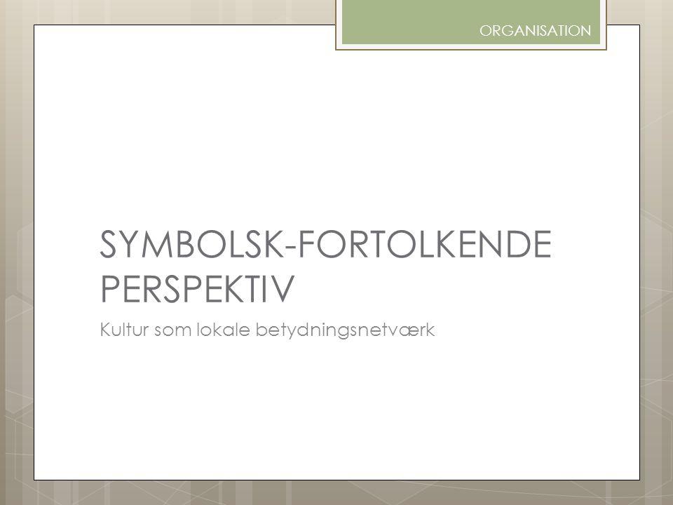 SYMBOLSK-FORTOLKENDE PERSPEKTIV