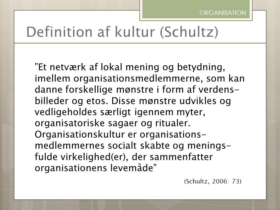 Definition af kultur (Schultz)