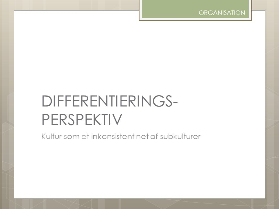 DIFFERENTIERINGS- PERSPEKTIV
