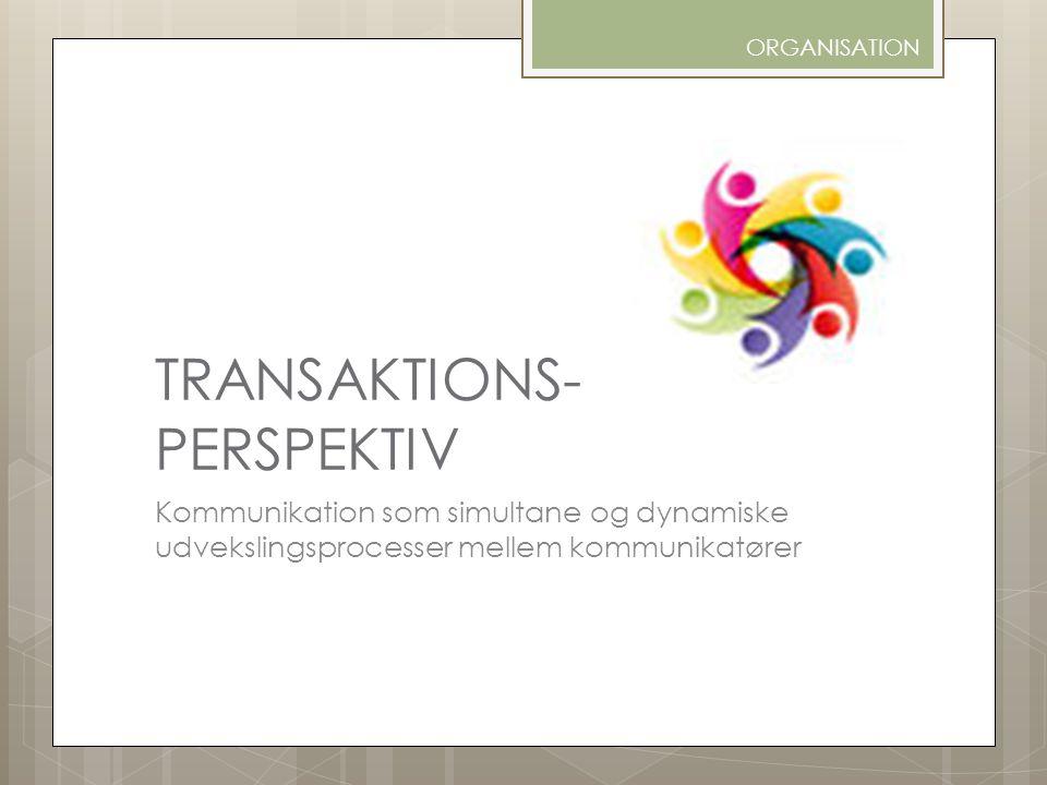 TRANSAKTIONS- PERSPEKTIV