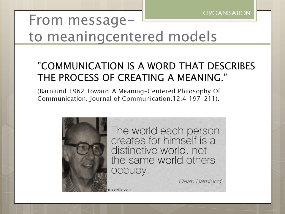 From message- to meaningcentered models
