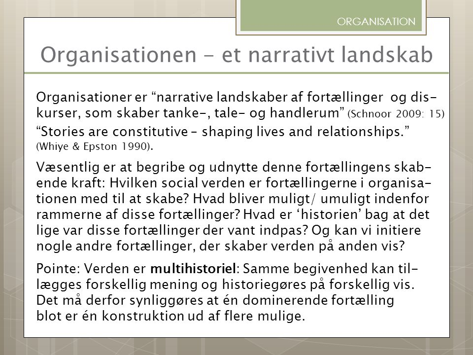 Organisationen - et narrativt landskab