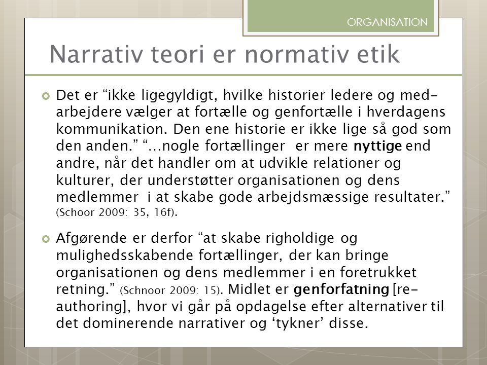 Narrativ teori er normativ etik