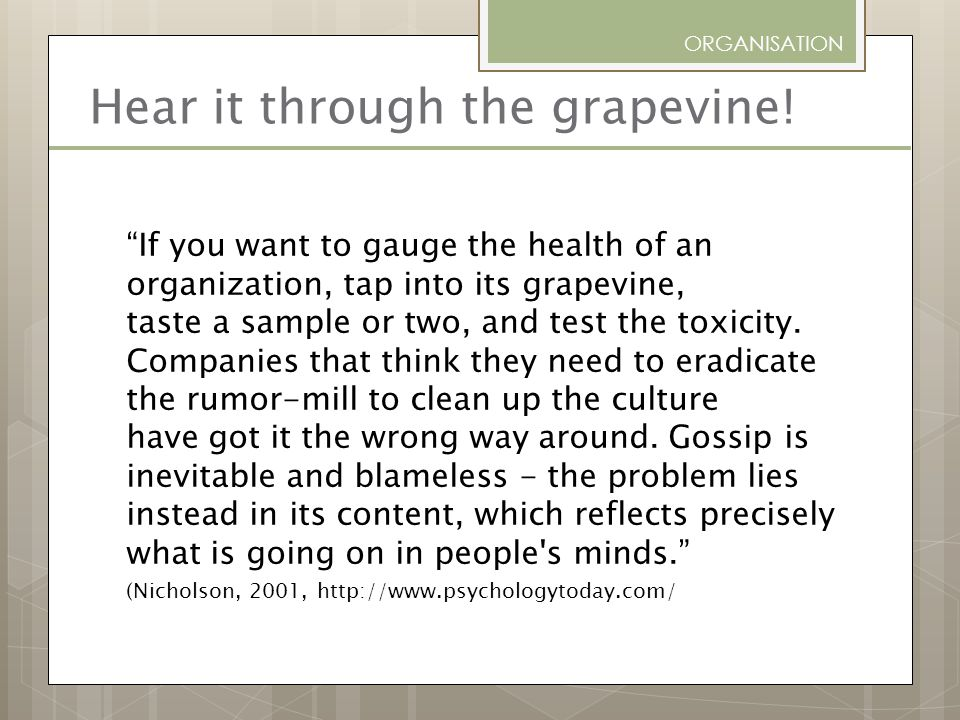 Hear it through the grapevine!