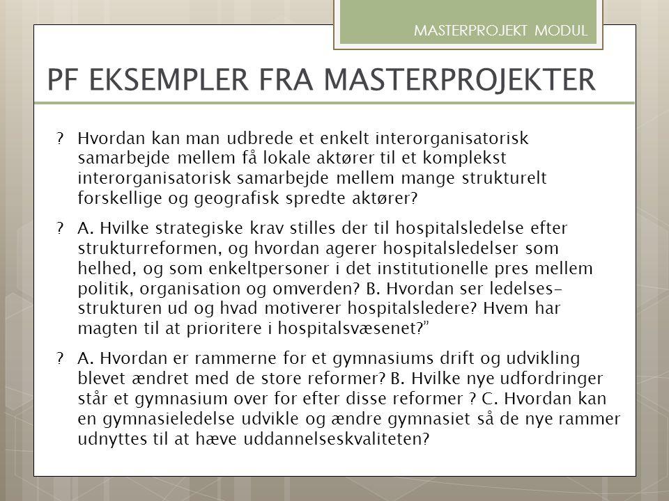 PF EKSEMPLER FRA MASTERPROJEKTER