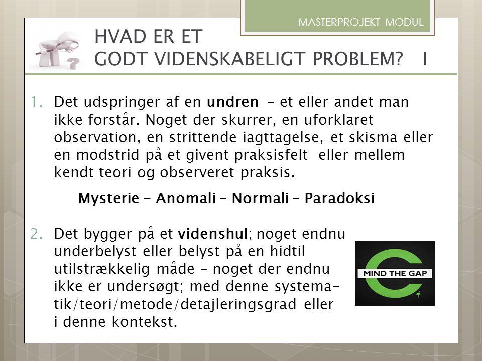 HVAD ER ET GODT VIDENSKABELIGT PROBLEM I