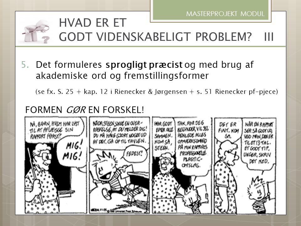 HVAD ER ET GODT VIDENSKABELIGT PROBLEM III