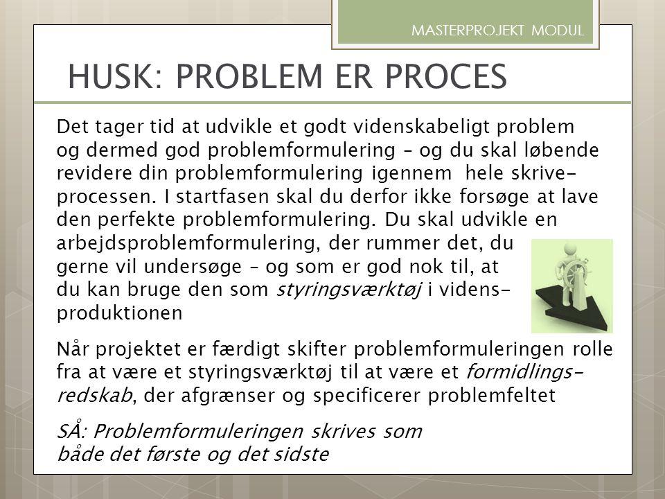 HUSK: PROBLEM ER PROCES