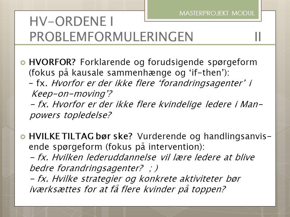 HV-ORDENE I PROBLEMFORMULERINGEN II
