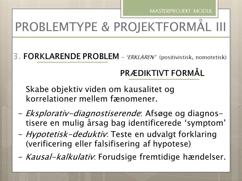 PROBLEMTYPE & PROJEKTFORMÅL III