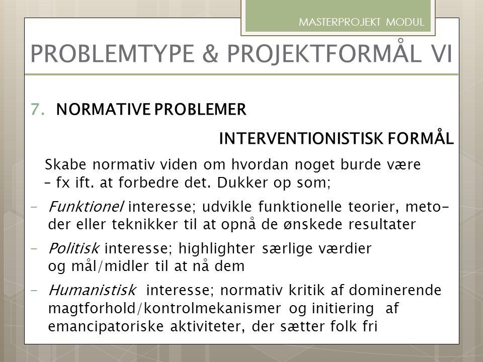 PROBLEMTYPE & PROJEKTFORMÅL VI